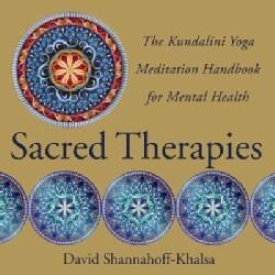 Sacred Therapies: The Kundalini Yoga Meditation Handbook for Mental Health (Hardcover)