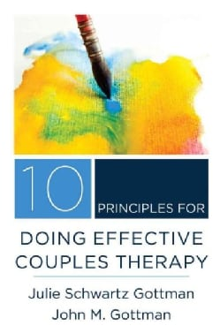 10 Principles for Doing Effective Couples Therapy (Hardcover)