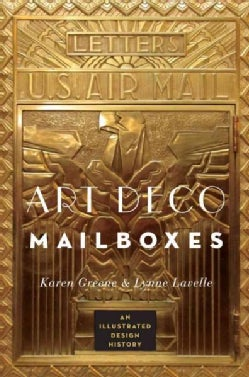 Art Deco Mailboxes: An Illustrated Design History (Paperback)