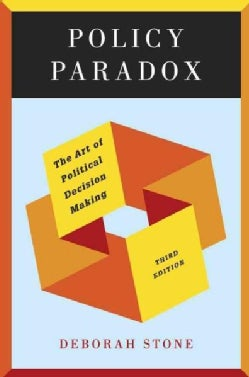 Policy Paradox: The Art of Political Decision Making (Paperback)