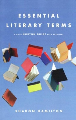 Essential Literary Terms: A Brief Norton Guide With Exercises (Paperback)