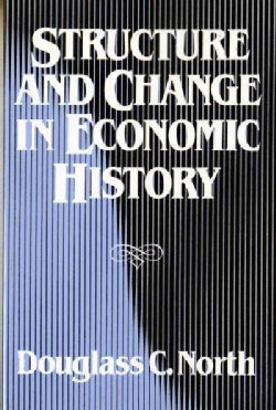 Structure and Change in Economic History (Paperback)