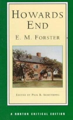 Howards End: Authoritative Text, Textual Appendix, Backgrounds and Contexts, Criticism (Paperback)