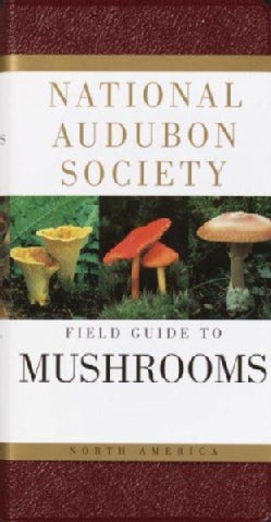 National Audubon Society Field Guide to North American Mushrooms (Paperback)