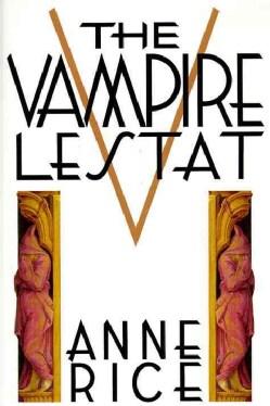 The Vampire Lestat (Hardcover)