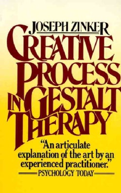Creative Process in Gestalt Therapy (Paperback)