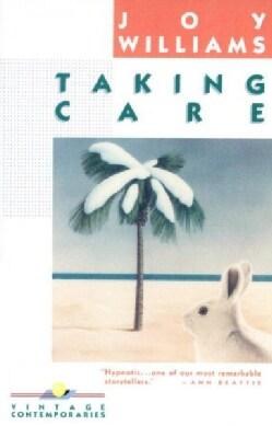 Taking Care: Short Stories (Paperback)