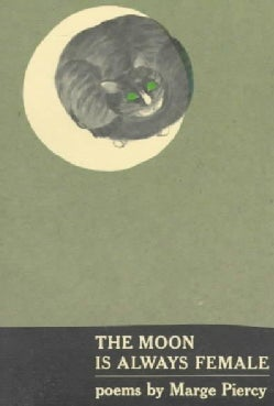 The Moon Is Always Female (Paperback)