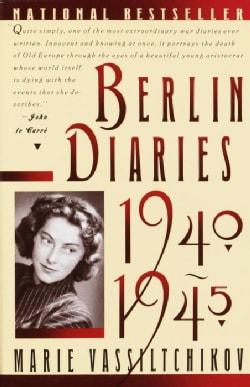 Berlin Diaries, 1940-1945 (Paperback)