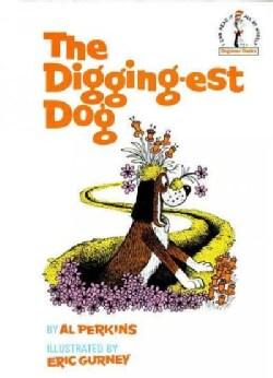 The Digging-Est Dog (Hardcover)