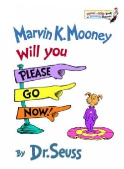 Marvin K. Mooney, Will You Please Go Now (Hardcover)