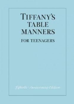Tiffany's Table Manners for Teenagers (Hardcover)
