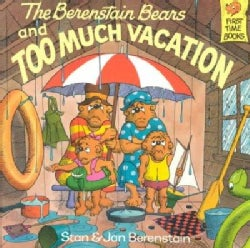 The Berenstain Bears and Too Much Vacation (Paperback)