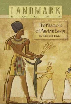 Pharaohs of Ancient Egypt (Paperback)