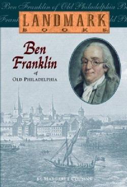 Ben Franklin of Old Philadelphia (Paperback)