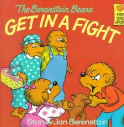 The Berenstain Bears Get in a Fight (Paperback)