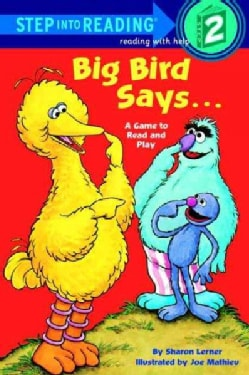 Big Bird Says...: A Game to Read and Play : Featuring Jim Henson's Sesame Street Muppets (Paperback)