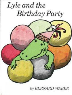 Lyle and the Birthday Party (Paperback)
