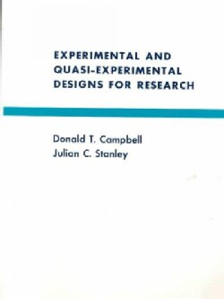 Experimental and Quasi-Experimental Designs for Research (Paperback)
