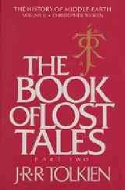 The Book of Lost Tales: Part 2 (Paperback)