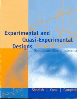 Experimental and Quasi-Experimental Designs for Generalized Causal Inference (Paperback)