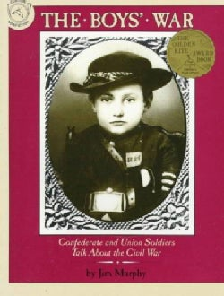 Boys War: Confederate and Union Soldiers Talk About the Civil War (Paperback)