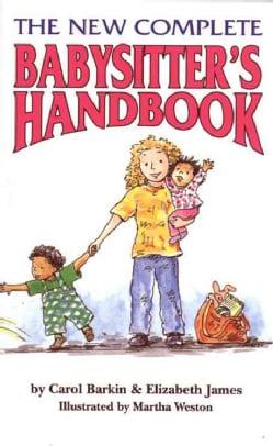 The New Complete Babysitter's Handbook (Paperback)