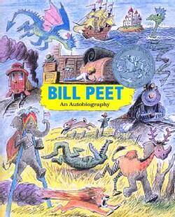 Bill Peet: An Autobiography (Paperback)