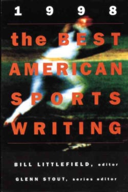 The Best American Sports Writing 1998 (Paperback)