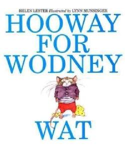 Hooway for Wodney Wat (Hardcover)