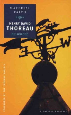 Material Faith: Thoreau on Science (Paperback)