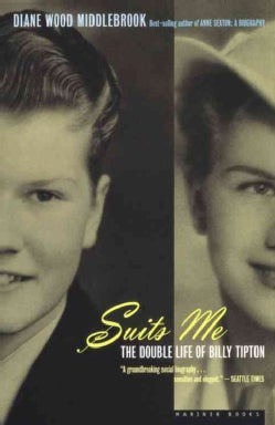 Suits Me: The Double Life of Billy Tipton (Paperback)