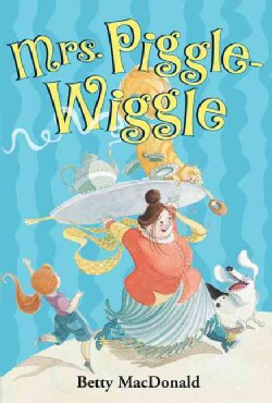 Mrs. Piggle Wiggle (Hardcover)