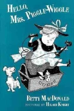Hello Mrs. Piggle Wiggle (Hardcover)
