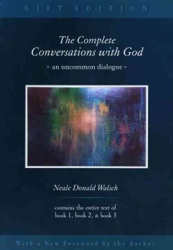 The Complete Conversations With God: An Uncommon Dialogue (Hardcover)