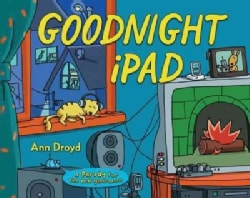 Goodnight iPad: A Parody for the Next Generation (Hardcover)