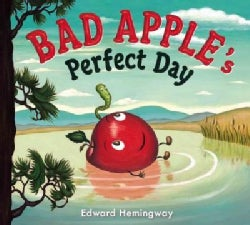 Bad Apple's Perfect Day (Hardcover)