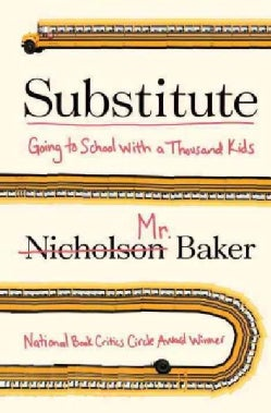 Substitute: Going to School With a Thousand Kids (Hardcover)