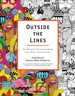 Outside the Lines: An Artists' Coloring Book for Giant Imaginations (Paperback)
