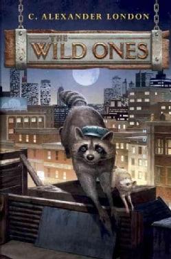 The Wild Ones (Hardcover)