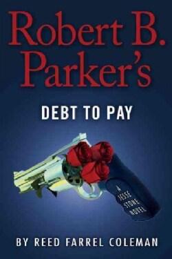 Robert B. Parker's Debt to Pay (Hardcover)