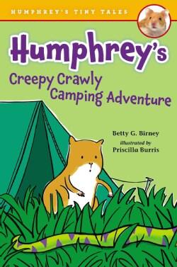 Humphrey's Creepy-crawly Camping Adventure (Hardcover)
