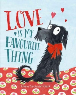 Love Is My Favorite Thing (Hardcover)
