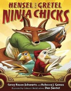 Hensel and Gretel, Ninja Chicks (Hardcover)