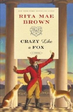 Crazy Like a Fox (Hardcover)