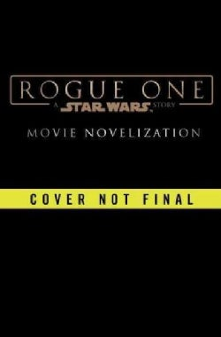 Rogue One: A Star Wars Story (Hardcover)