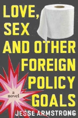 Love, Sex and Other Foreign Policy Goals (Hardcover)