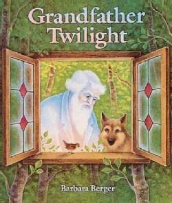 Grandfather Twilight (Hardcover)