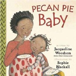 Pecan Pie Baby (Hardcover)