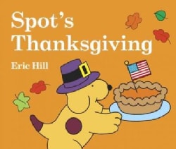 Spot's Thanksgiving (Board book)